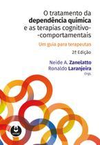 Livro - O Tratamento da Dependência Química e as Terapias Cognitivo-Comportamentais -