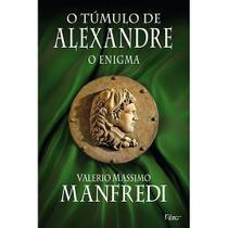 Livro - O túmulo de Alexandre - O enigma -