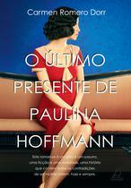 Livro - O Último Presente de Paulina Hoffman -
