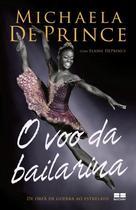 Livro - O voo da bailarina -