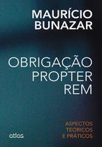 Livro - Obrigação Propter Rem: Aspectos Teóricos E Práticos -