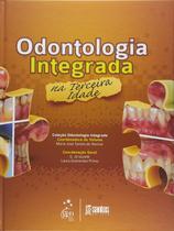 Livro - Odontologia Integrada na Terceira Idade -