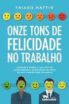 Livro - Onze tons de felicidade no trabalho -