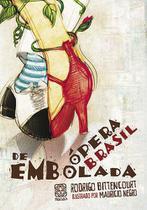 Livro - Opera Brasil De Embolada -