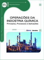 Livro - Operações da indústria química - Princípios, processos e aplicações