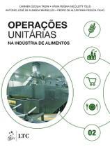 Livro - Operações unitárias na indústria de alimentos - volume 2 -