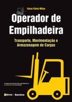 Livro - Operador de empilhadeira - Transporte, movimentação e armazenagem de cargas