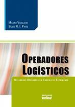 Livro - Operadores Logísticos: Integrando Operações Em Cadeias De Suprimento -