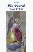 Livro orações são gabriel: força de deus - Armazem