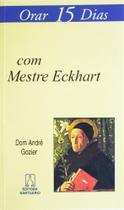 Livro - Orar 15 dias com Mestre Eckhart -