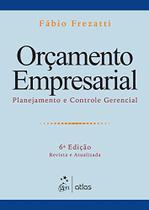 Livro - Orçamento Empresarial: Planejamento E Controle Gerencial -