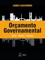 Livro - Orçamento Governamental - Teoria - Sistema - Processo -