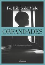 Livro - Orfandades – Nova edição - O destino das ausências
