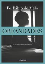 Livro - Orfandades – Nova edição -