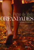 Livro - Orfandades - O destino das ausências -