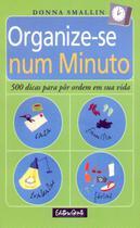 Livro - Organize-se num minuto -