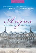 Livro - Os anjos não vivem distantes -