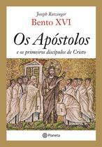 Livro - Os apóstolos e os primeiros discípulos de Cristo -