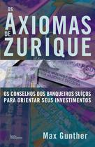 Livro - Os axiomas de Zurique -