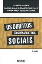 Livro - Os direitos (dos desassistidos) sociais -