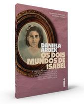 Livro - Os Dois Mundos de Isabel -