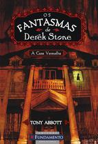 Livro - Os Fantasmas De Derek Stone 03 - A Casa Vermelha -