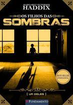 Livro - Os Filhos Das Sombras 01 - Um Deles -