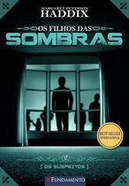 Livro - Os Filhos Das Sombras 02 - Os Suspeitos -