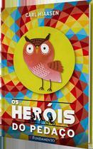 Livro - Os Heróis Do Pedaço -