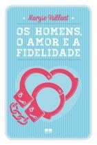 Livro - Os homens, o amor e a fidelidade -
