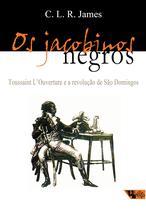 Livro - Os jacobinos negros -