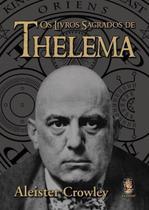 Livro - Os livros sagrados de Thelema -