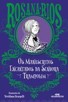 Livro - Os Manuscritos Encantados da Senhora Trampolim -