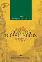 Livro - Os melhores contos brasileiros de todos os tempos -