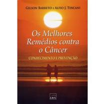 Livro - Os melhores remédios contra o câncer -