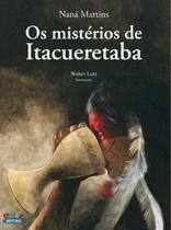 Livro - Os mistérios de Itacueretaba -