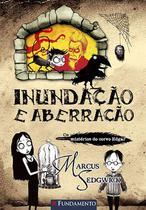 Livro - Os Misterios Do Corvo Edgar 01 - Inundação E Aberração -
