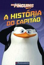 Livro - Os Pinguins De Madagascar - A História Do Capitão (Dreamworks) -