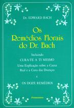 Livro - Os Remédios Florais do Dr. Bach -