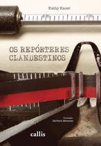 Livro - Os repórteres clandestinos -