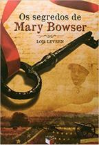 Livro - Os segredos de Mary Bowser -