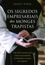 Livro - Os Segredos Empresariais dos Monges Trapistas -