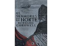 Livro - Os senhores do norte (Vol. 3 Crônicas Saxônicas) -
