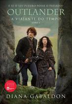 Livro - Outlander: a viajante no tempo - Livro 1 -