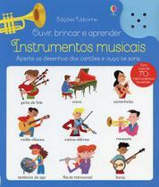 Livro - Ouvir, brincar e aprender : Instrumentos musicais -