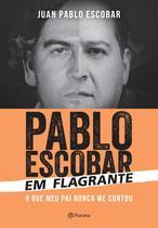Livro - Pablo Escobar em flagrante -
