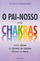 Livro - Pai Nosso e os Chakras -