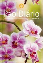 Livro - Pão Diário vol. 24 - Flores -