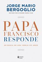 Livro - Papa Francisco responde -