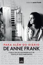 Livro - Para além do diário de Anne Frank -
